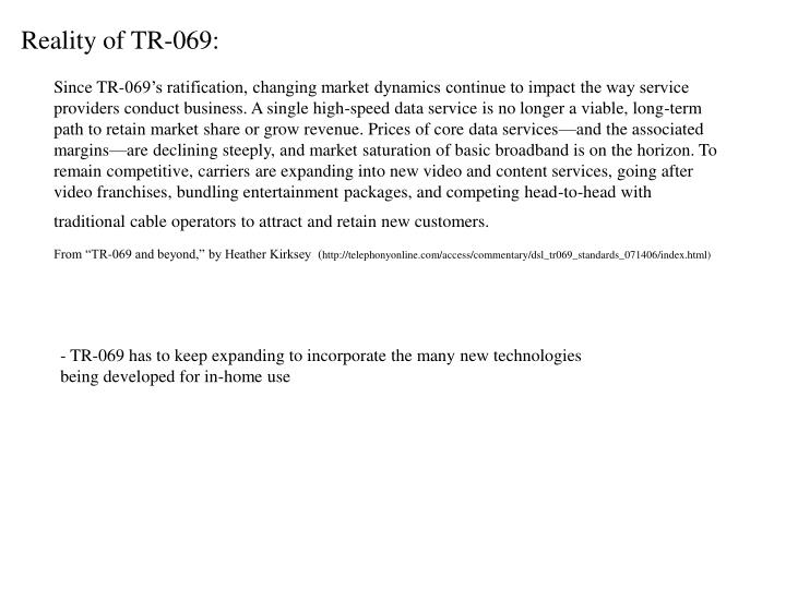 Reality of TR-069: