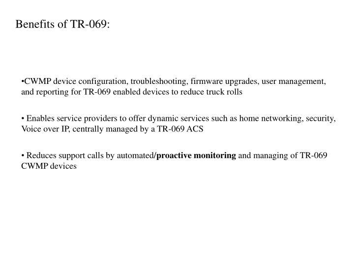 Benefits of TR-069:
