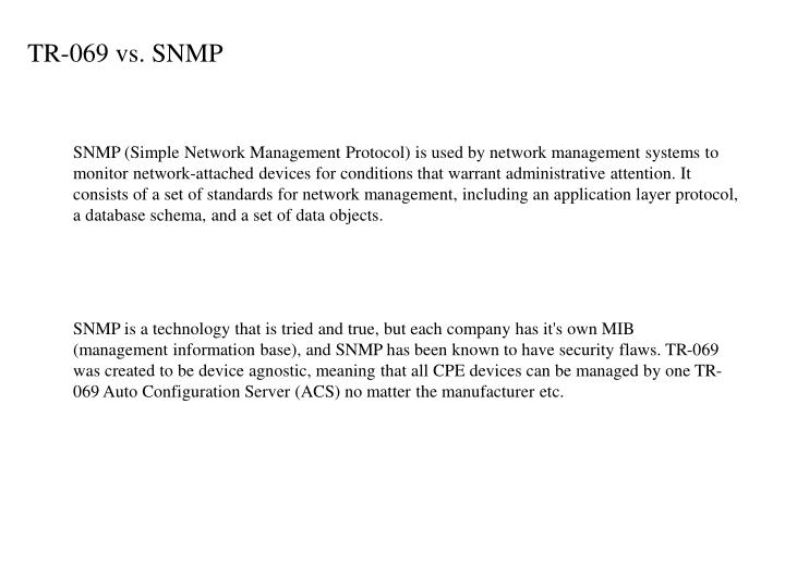 TR-069 vs. SNMP