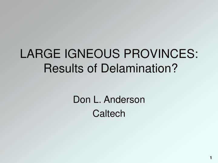 large igneous provinces results of delamination n.