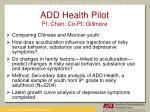 add health pilot pi chen co pi gillmore