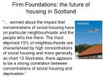 firm foundations the future of housing in scotland