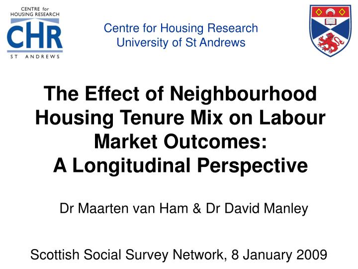 the effect of neighbourhood housing tenure mix on labour market outcomes a longitudinal perspective n.