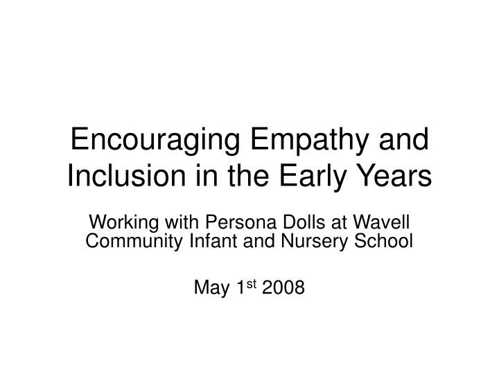 encouraging empathy and inclusion in the early years n.