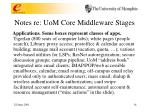 notes re uom core middleware stages1