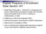 eligible programs of enrollment state section 107