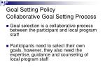 goal setting policy collaborative goal setting process