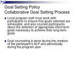 goal setting policy collaborative goal setting process1