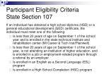 participant eligibility criteria state section 107