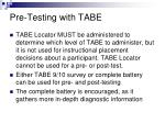 pre testing with tabe