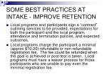 some best practices at intake improve retention