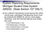 system reporting requirements michigan student data system msds state section 107 only