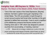 insights from jm keynes in 1930s from keynes the return of the master 2009 robert skidelsky