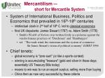 mercantilism short for mercantile system