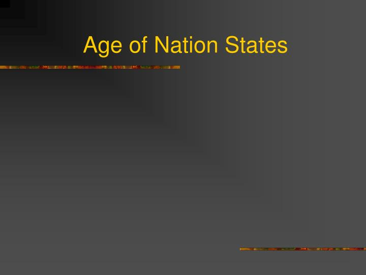 age of nation states n.