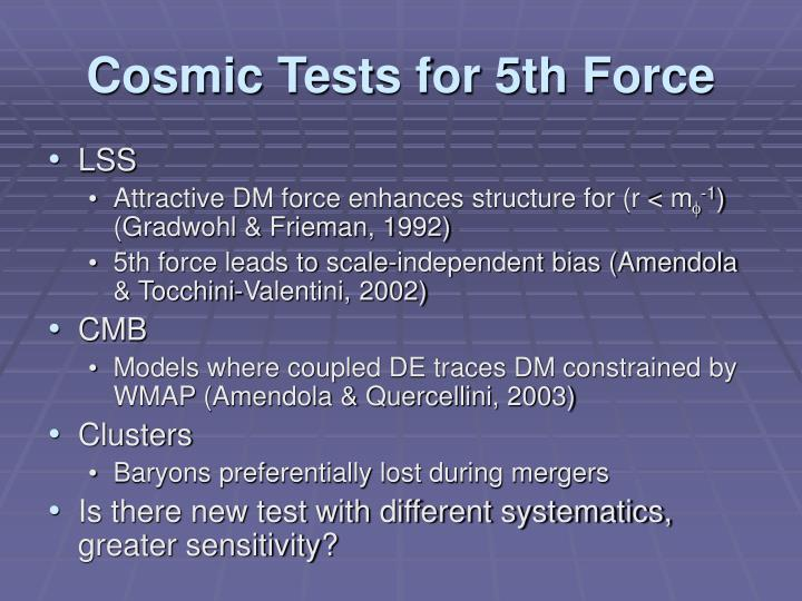 Cosmic Tests for 5th Force