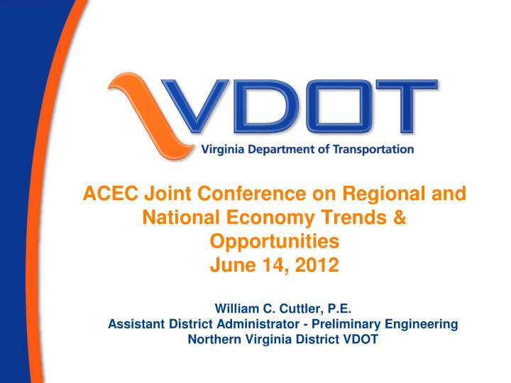 acec joint conference on regional and national economy trends opportunities june 14 2012 n.