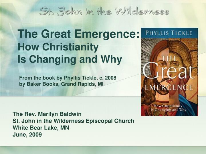 the great emergence how christianity is changing and why n.