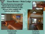 guest rooms main lodge