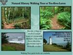 natural history walking tour at tsa kwa luten
