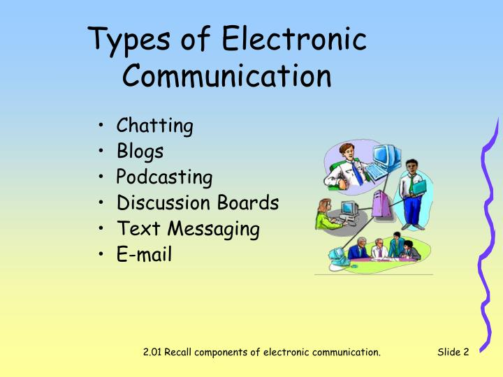 Types of electronic communication