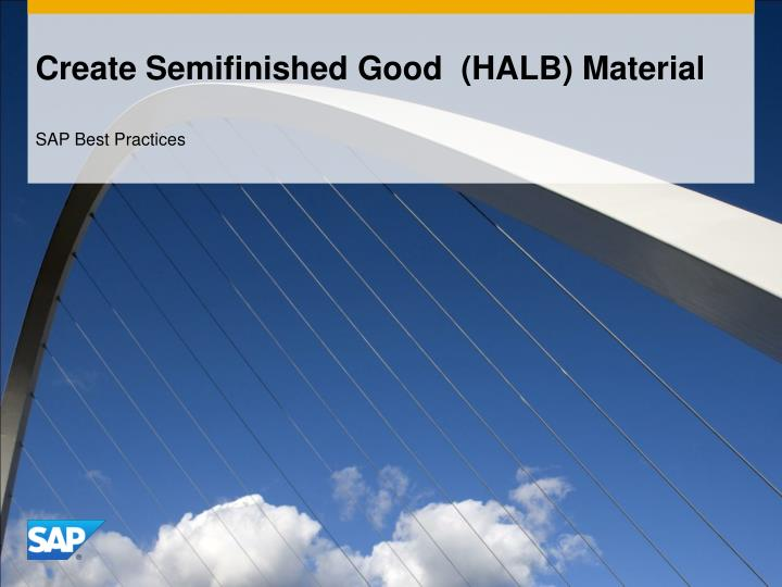 create semifinished good halb material n.