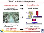 new manufacturing process