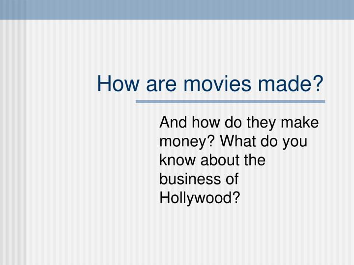 how are movies made n.