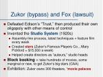 zukor bypass and fox lawsuit
