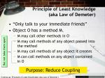 principle of least knowledge aka law of demeter