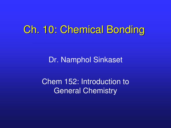ch 10 chemical bonding n.