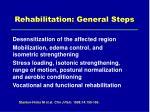 rehabilitation general steps