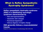 what is reflex sympathetic dystrophy syndrome