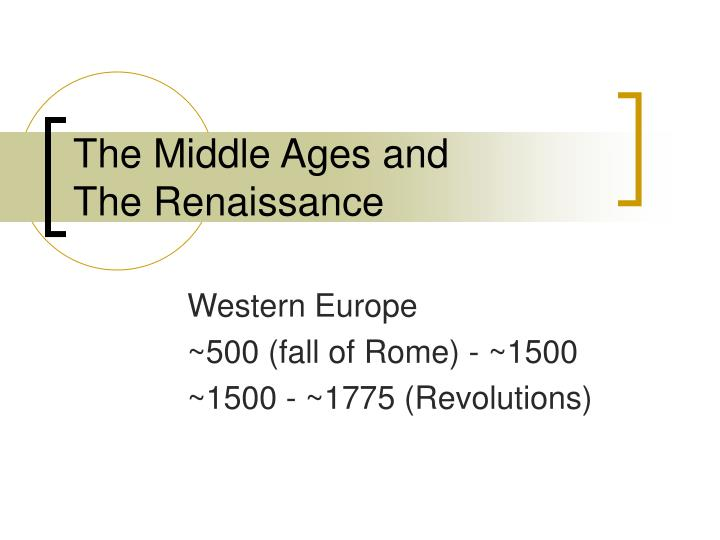 the middle ages and the renaissance n.
