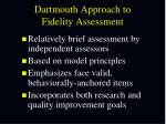 dartmouth approach to fidelity assessment