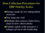 data collection procedures for ebp fidelity scales