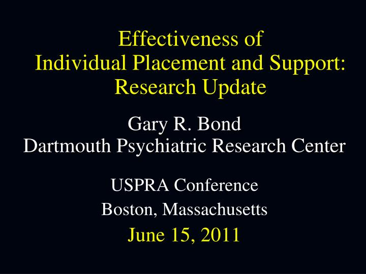 effectiveness of individual placement and support research update n.
