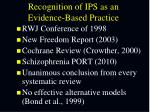 recognition of ips as an evidence based practice