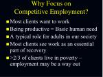 why focus on competitive employment