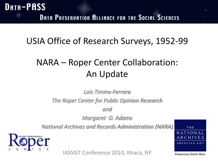 usia office of research surveys 1952 99 nara roper center collaboration an update n.