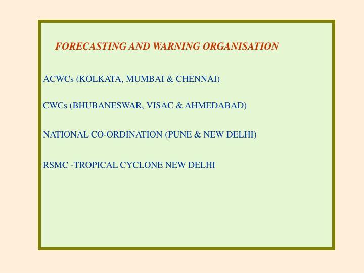 FORECASTING AND WARNING ORGANISATION
