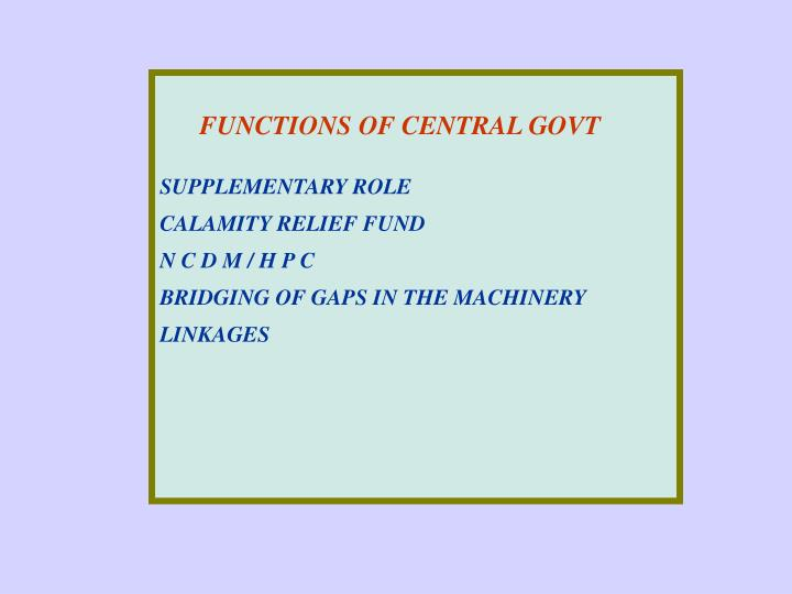 FUNCTIONS OF CENTRAL GOVT