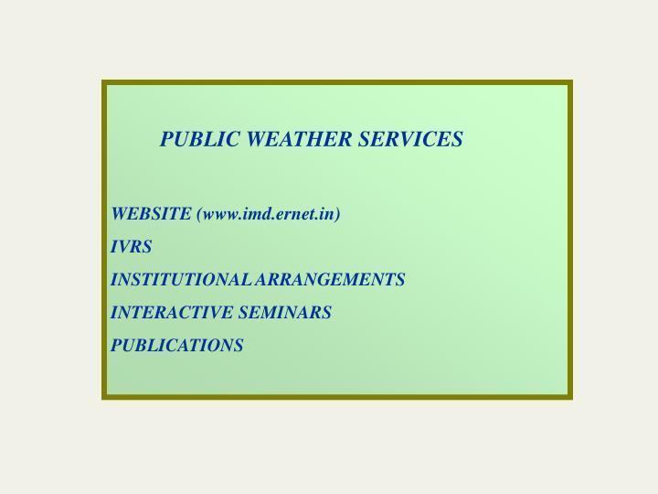 PUBLIC WEATHER SERVICES