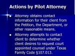 actions by pilot attorney