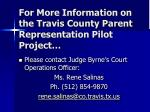 for more information on the travis county parent representation pilot project