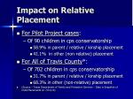 impact on relative placement