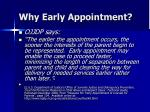 why early appointment