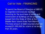 call for vote financing