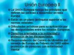 uni n europea ii
