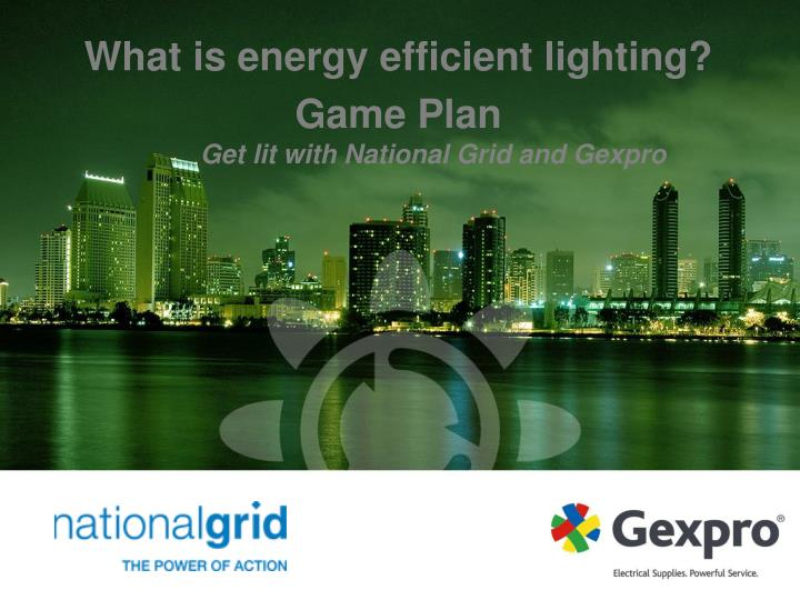 get lit with national grid and gexpro n.